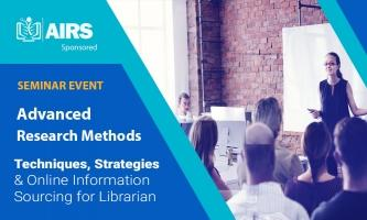 Advanced Online Research Methods, Techniques, Strategies and Online Information Sourcing for Librarians